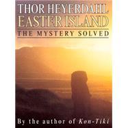Easter Island by Heyerdahl, Thor, 9780285642836