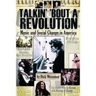 Talkin' 'Bout a Revolution by Weissman, Dick, 9781423442837