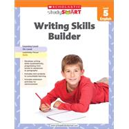 Scholastic Study Smart Writing Skills Builder Level 5 9789810732837N