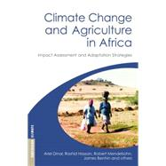 Climate Change and Agriculture in Africa: Impact Assessment and Adaptation Strategies by Dinar,Ariel, 9780415852838