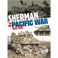 Sherman in the Pacific, 1943-1945 by Giuliani, Raymon, 9782352502838