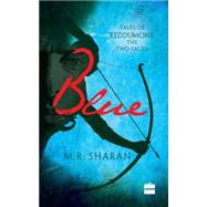 Blue by Sharan, M. R., 9789351362838