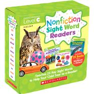 Nonfiction Sight Word Readers Parent Pack Level C Teaches 25 key Sight Words to Help Your Child Soar as a Reader! by Charlesworth, Liza, 9780545842839