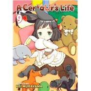 A Centaur's Life Vol. 9 by Murayama, Kei, 9781626922839