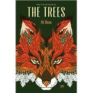The Trees by Shaw, Ali, 9781632862839
