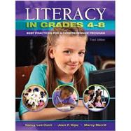 Literacy in Grades 4-8: Best Praces for a Comprehensive Program by Cecil, 9781934432839