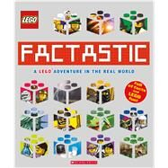 Factastic: A LEGO Adventure in the Real World (LEGO Nonfiction) by Arlon, Penelope, 9781338032840