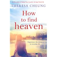 How to Find Heaven by Cheung, Theresa, 9781471142840
