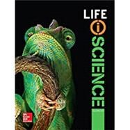 Life iScience, Student Edition by McGraw-Hill Education, 9780076772841