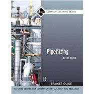 Pipefitting Level 3 Trainee Guide, Paperback by NCCER, 9780132272841