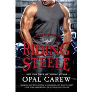Riding Steele by Carew, Opal, 9781250052841