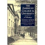 The American College and University: A History by Rudolph, Frederick; Thelin, John R. (CON), 9780820312842