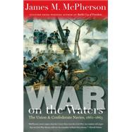War on the Waters by McPherson, James M., 9781469622842