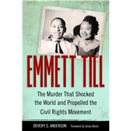 Emmett Till by Anderson, Devery S.; Bond, Julian, 9781496802842