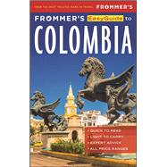 Frommer's EasyGuide to Colombia by Gill, Nicholas; Lascom, Caroline, 9781628872842