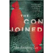 The Conjoined A Novel by Lee, Jen Sookfong, 9781770412842