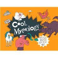 Cool Mythology by Croft, Malcolm, 9781910232842