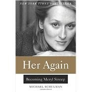 Her Again by Schulman, Michael, 9780062342843
