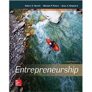Entrepreneurship by Hisrich, Robert; Peters, Michael; Shepherd, Dean, 9780078112843