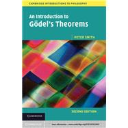 An Introduction to Godel's Theorems by Smith, Peter, 9781107022843