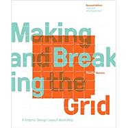 Making and Breaking the Grid by Samara, Timothy, 9781631592843