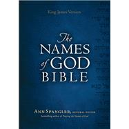The Names of God Bible by Spangler, Ann; Neff, Lavonne, 9780800722845