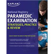 National Registry Paramedic Examination Strategies, Practice & Review by Unknown, 9781506212845
