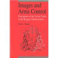 Images and Arms Control by Shimko, Keith L., 9780472102846