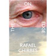 On the Edge by Chirbes, Rafael; Costa, Margaret Jull, 9780811222846