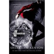 Illusion Chronicles of Nick by Kenyon, Sherrilyn, 9781250002846
