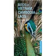 Birds of Vietnam, Cambodia and Laos by Davidson, Peter, 9781472932846