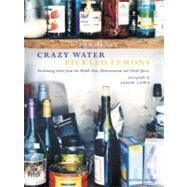 Crazy Water Pickled Lemons : Enchanting Dishes from the Middle East, Mediterranean and North Africa by Diana Henry, photographs by Jason Lowe, 9781845332846