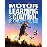 Motor Learning and Control for Practitioners (with Online Labs) by Cheryl A. Coker, 9781934432846