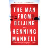 The Man from Beijing by MANKELL, HENNINGTHOMPSON, LAURIE, 9780307472847