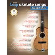 Alfred's Easy Ukulele Songs by Alfred Publishing, 9781470632847