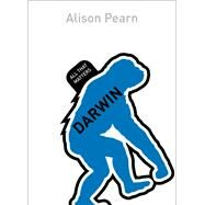 Darwin: All That Matters by Pearn, Alison, 9781473602847
