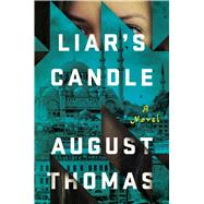 Liar's Candle A Novel by Thomas, August, 9781501172847
