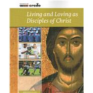 Living and Loving as Disciples of Christ by Meehan, 9781847302847