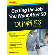 Getting the Job You Want After 50 by Hannon, Kerry, 9781119022848