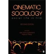 Cinematic Sociology : Social Life in Film by Jean-Anne Sutherland, 9781412992848