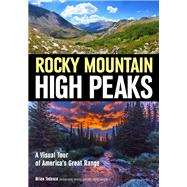 Explore the Rocky Mountain High Peaks by Tedesco, Brian, 9781682032848