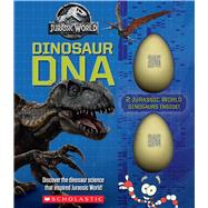 Dinosaur DNA: A Nonfiction Companion to the Films (Jurassic World) A Nonfiction Companion to the Films by Easton, Marilyn, 9781338282849