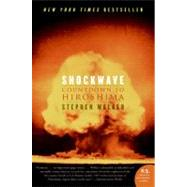 Shockwave : Countdown to Hiroshima by Walker, Stephen, 9780060742850
