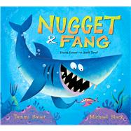 Nugget & Fang by Sauer, Tammi; Slack, Michael, 9780547852850