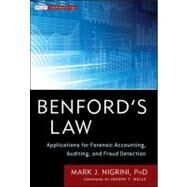 Benford's Law : Applications for Forensic Accounting, Auditing, and Fraud Detection by Nigrini, Mark; Wells, Joseph T., 9781118152850