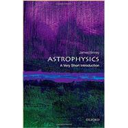 Astrophysics: A Very Short Introduction by Binney, James, 9780198752851