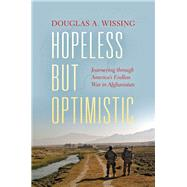 Hopeless but Optimistic by Wissing, Douglas A., 9780253022851