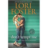 Don't Tempt Me by Foster, Lori, 9780373802852