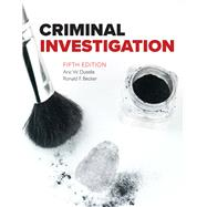 Criminal Investigation by Dutelle, Aric W.; Becker, Ronald F., 9781284082852
