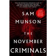 The November Criminals by Munson, Sam, 9781481462853